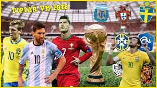 TIPPAR VM 2018 🔥