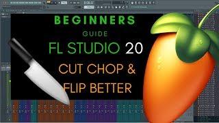 Chop Samples FL Studio 20 - Quick Tips