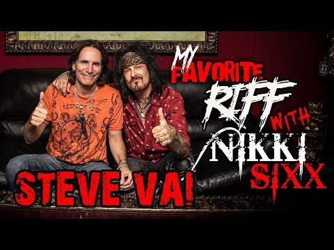 My Favorite Riff with Nikki Sixx: Steve Vai