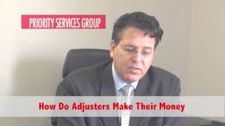 How Do Adjusters Make Their Money   Los Angeles Public Adjuster