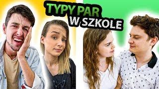 Typy par w szkole  ft. Adrianna Skon, Max Krasoń, Dawid Frank