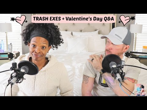 trash-exes-+-valentine's-day-q&a- -let's-make-out- -ep.-37