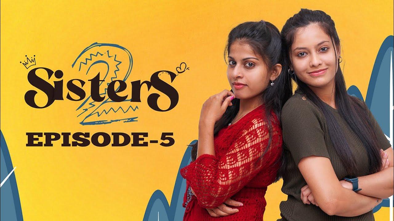 SISTERS Season 2 | Episode 5 | Girl Formula | Chai Bisket