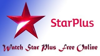 New Update for Watching Star Plus live Tv and Star Plus Serial Free online || Exclusive Youtube