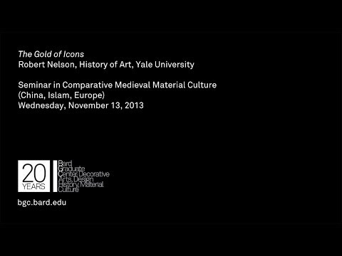 Seminar Series: The Gold of Icons - Robert Nelson