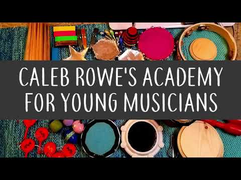 Caleb Rowes Academy for Young Musicians: Creative Composition
