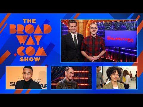 The Broadway.com Show- 3/2/18: John Legend, Sara Bareilles, Mark Rylance & More