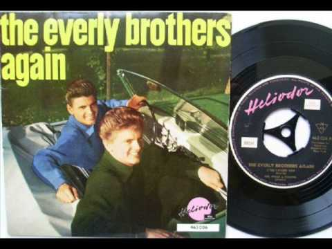The Everly Brothers - (Till) I kissed you