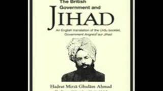 THE BRITISH GOVERNMENT AND JIHAD  (ENGLISH AUDIO BOOK) BY HADHRAT MIRZA GHULAM AHMAD (As)  PART 2/6