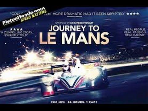 Journey to Le Mans (2014) with Tiff Needell, Filipe Albuquerque, Patrick Stewart Movie