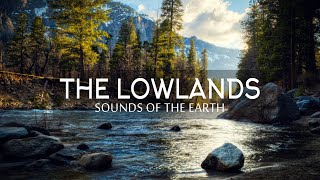 Sounds of the Earth - The Lowlands