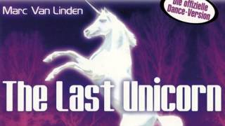 Marc Van Linden - The Last Unicorn (Lightforce Radio Edit) (1999)