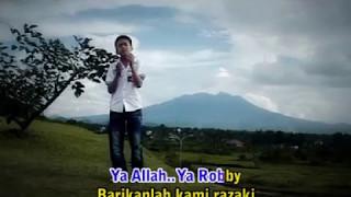 YA ALLAH YA ROBBY / VCL /  FIPO / Lagu Karya Cipta : R.E Odong (R.E Odong Production)