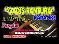 GADIS PANTURA MANSYUR S KARAOKE/TANPA VOKAL + LIRIK HD II COVER TERAS KARAOKE