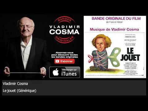 Vladimir Cosma - Le jouet - Générique - BO du Film Le Jouet