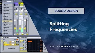 Ableton Sound Design  - Splitting Frequencies with Free Rack