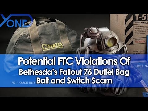 Potential FTC Violations of Bethesda's Fallout 76 Duffel Bag Scam