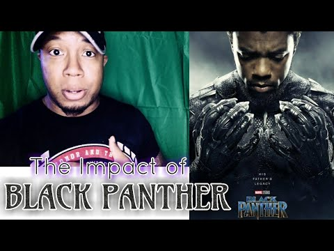 BLACK PANTHER | Why Black Panther Is So Inspiring & Important to African- Americans