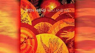 "Open Hand ""You And Me"" 2005 (Full Album)"
