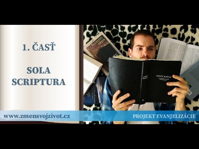 1.časť - Sola Scriptura