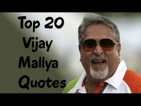 Top 20 Vijay Mallya Quotes - The Indian businessman & politician