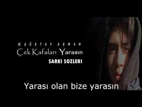 Çağatay Akman - Çek Kafaları Yarasın (YENİ 2017)
