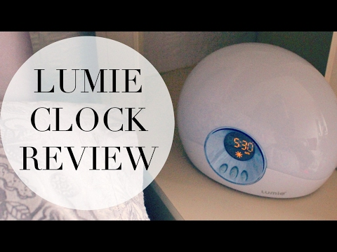 How to Wake Up Happier! Lumie Bodyclock Starter 30 Review