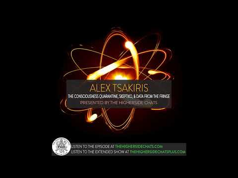 Alex Tsakiris | The Consciousness Quarantine, Skeptiko, & Data From The Fringe