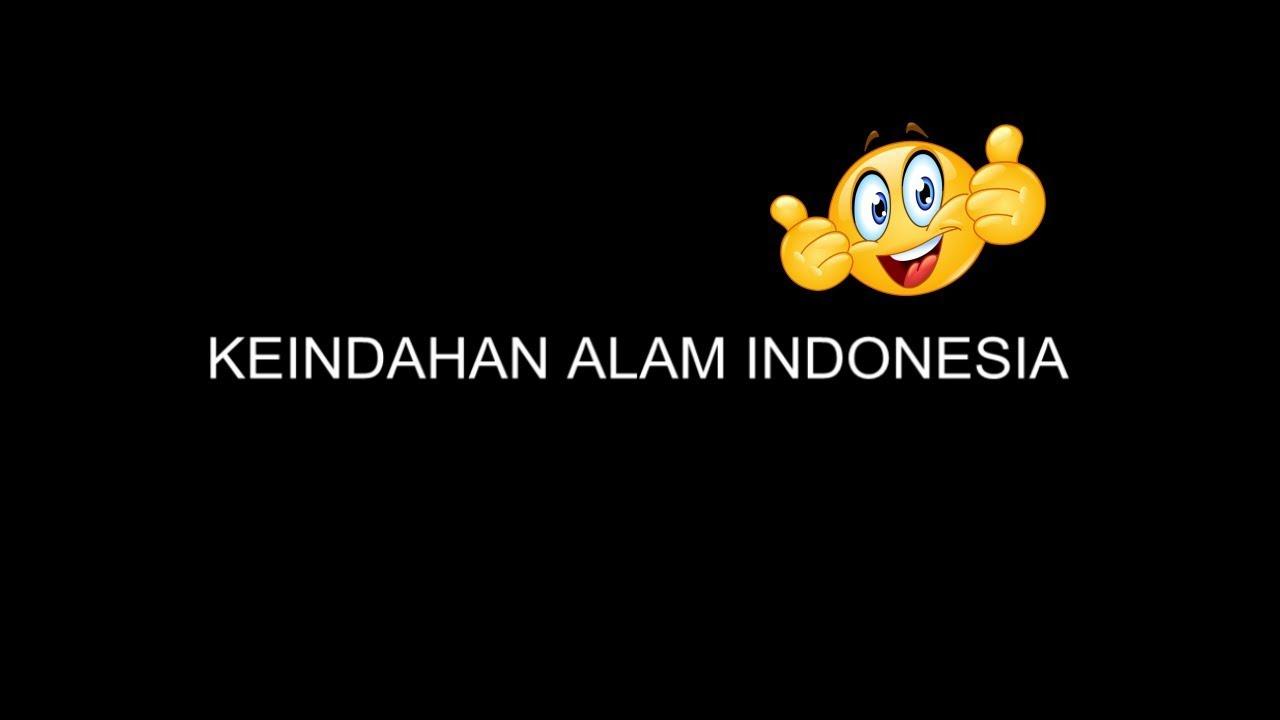 Contoh Puisi Keindahan Alam Indonesia Terbaik Youtube