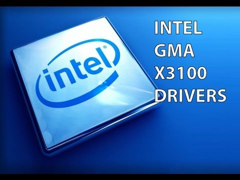 MOBILE INTEL GMA X3100 DRIVERS FOR WINDOWS DOWNLOAD
