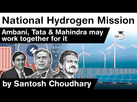 National Hydrogen Mission of India - Ambani, Tata and Mahindra groups might work together for it