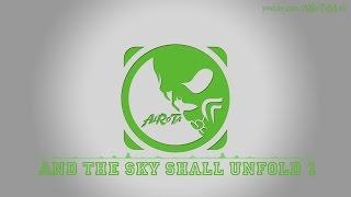 And The Sky Shall Unfold 1 by Johannes Bornlöf - [Build Music]