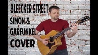 Bleecker Street - Simon & Garfunkel Cover