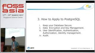 PostgreSQL Security. How Do We Think? - Masanori Oyama - FOSSASIA Summit 2017