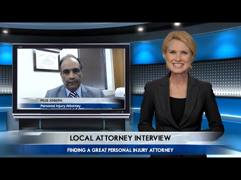 Pius Joseph Of Law Offices of Pius Joseph - Personal Injury Attorney: How To Find The Right Personal Injury Attorney