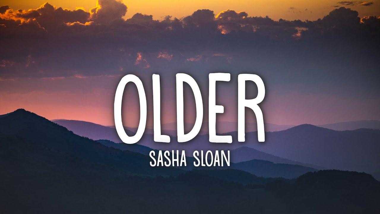 Download Sasha Sloan - Older (Lyrics)