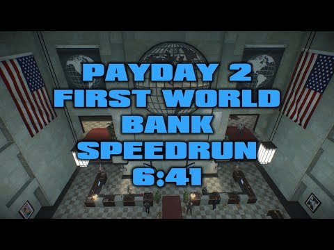 Payday 2 - First World Bank DW Solo Speedrun 6:41