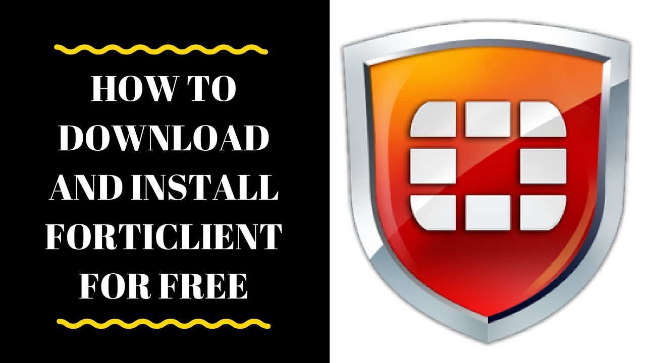 How To Download And Install Forticlient 5 6 2018 windows 10 (offline setup)