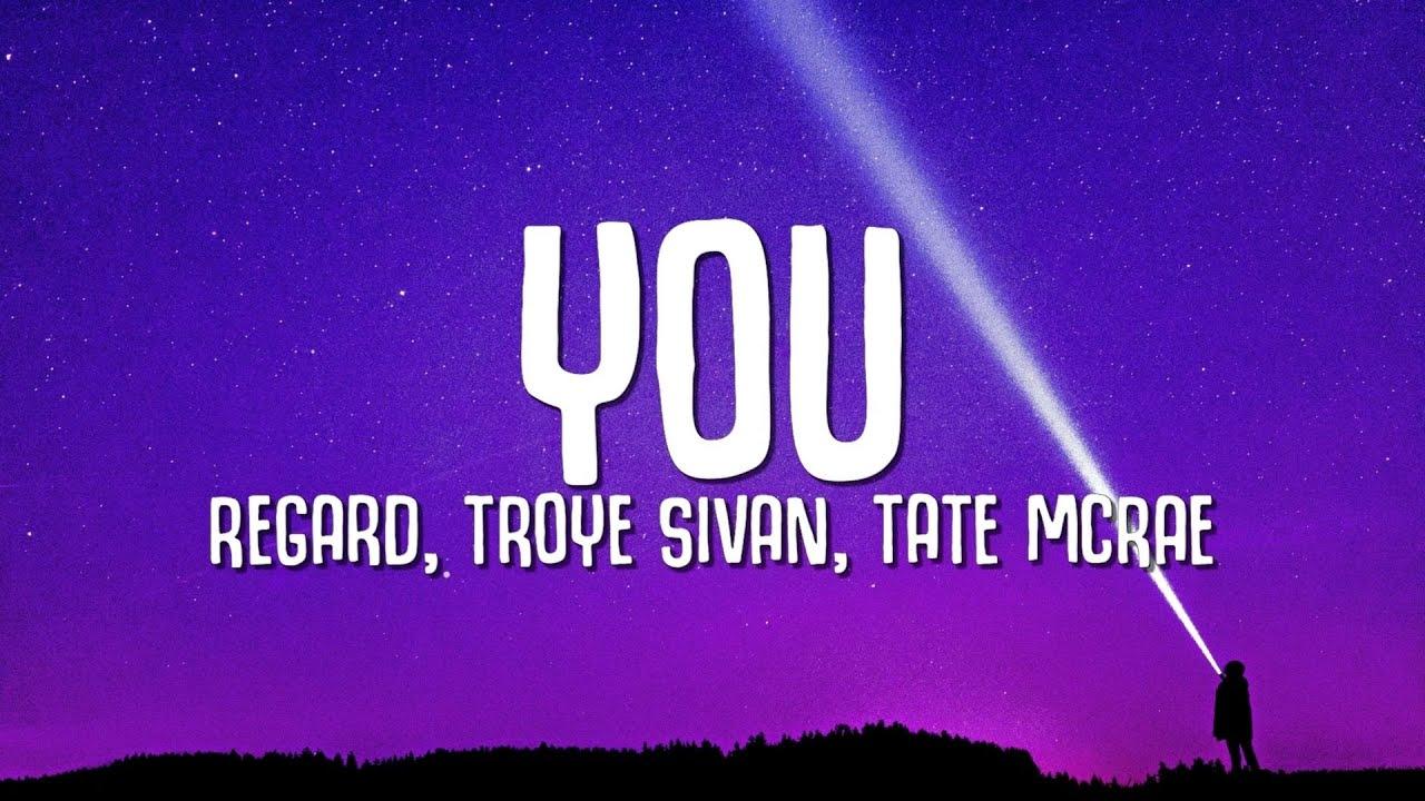 Download Regard x Troye Sivan x Tate McRae - You (Lyrics)