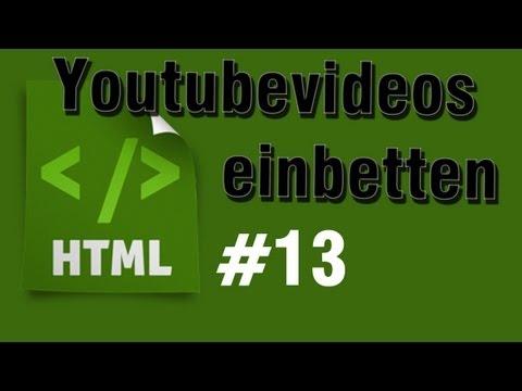 HTML Tutorial 13: Youtube Videos Einbetten [HD] - TutorialChannel