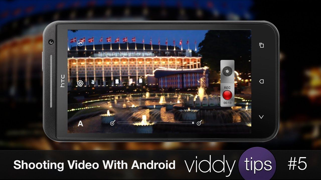 Shooting A Viddy Video With Android, Viddy Tip #5