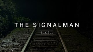 THE SIGNALMAN Trailer | Festival 2015