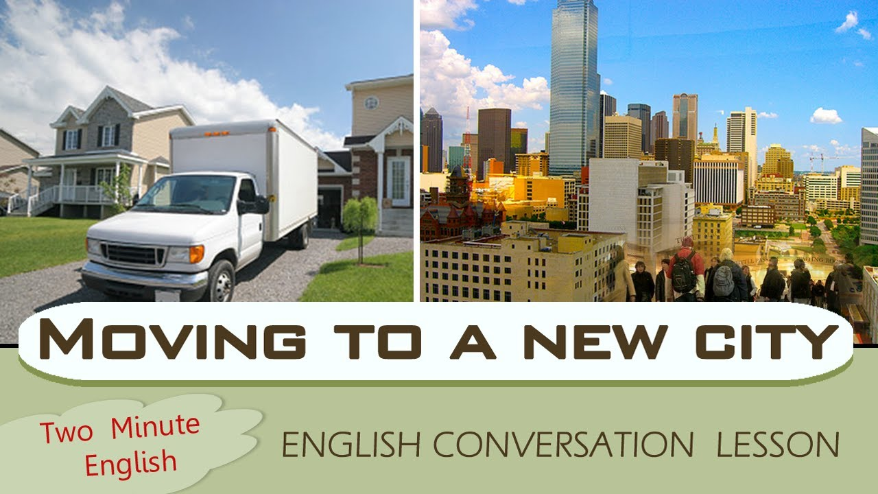 moving to a new city english phrases for travel moving to a new city english phrases for travel