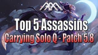 Top 5 Assassins - Carrying Solo Q - Patch 5.8 - League of Legends