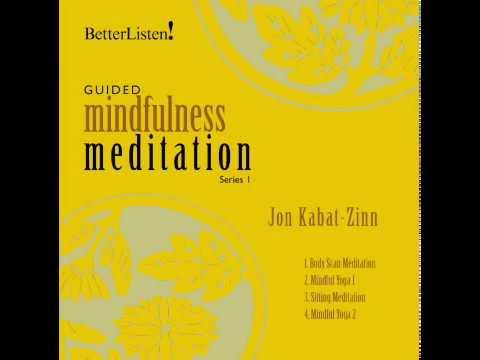 Jon Kabat-Zinn, Guided Mindfulness Meditation, Series 1, Sitting Meditation