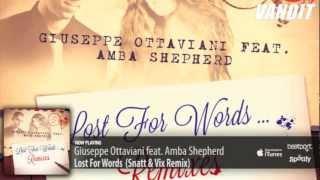 Giuseppe Ottaviani feat. Amba Shepherd - Lost For Words (Snatt & Vix Remix)