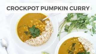 Crockpot Pumpkin Chickpea Curry Recipe | Collab with Clean & Delicious | Healthy Grocery Girl