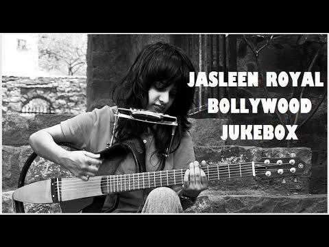 JASLEEN ROYAL | BOLLYWOOD JUKEBOX | DEAR ZINDAGI | SHIVAAY | BAAR BAAR DEKHO | ALL HINDI SONGS