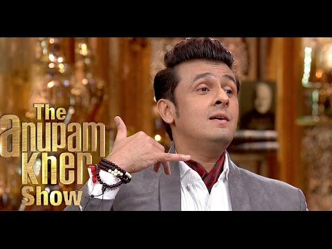 Sonu Nigam - The Anupam Kher Show - Season 2 - 23rd August 2015