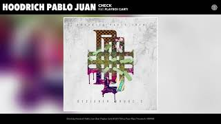 [2.88 MB] Hoodrich Pablo Juan - Check (feat. Playboi Carti) (Audio)